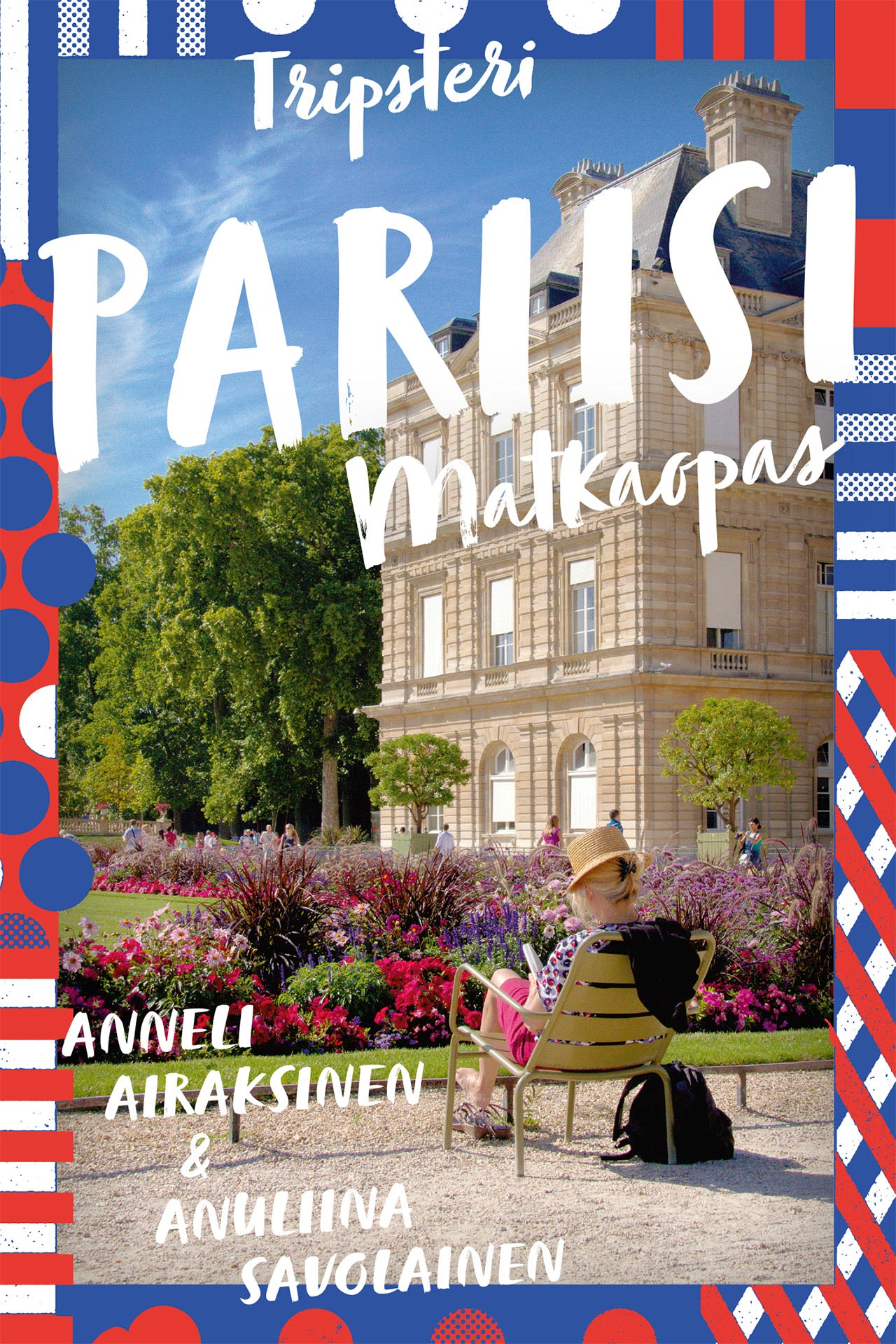 Tripsteri Pariisi -matkaopas